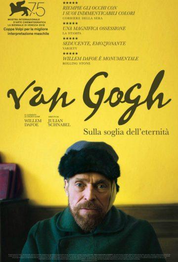 Van Gogh – Sulla soglia dell'eternità locandina