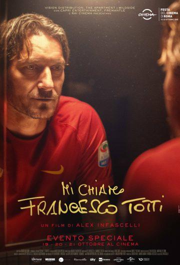 Mi chiamo Francesco Totti locandina
