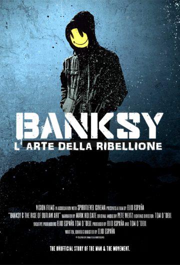 BANKSY – L'ARTE DELLA RIBELLIONE locandina